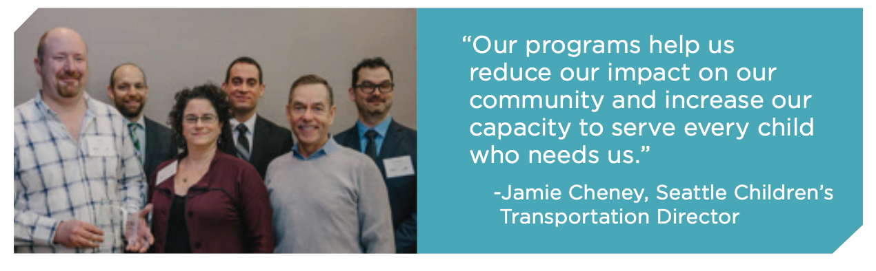 "An image of a group of five smiling people. The quote to the right says:  ""Our programs help us  reduce our impact on our  community and increase our  capacity to serve every child  who needs us."" -Jamie Cheney, Seattle Children's  Transportation Director"